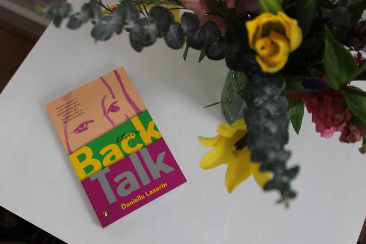 Back Talk: An Interview with Author Danielle Lazarin